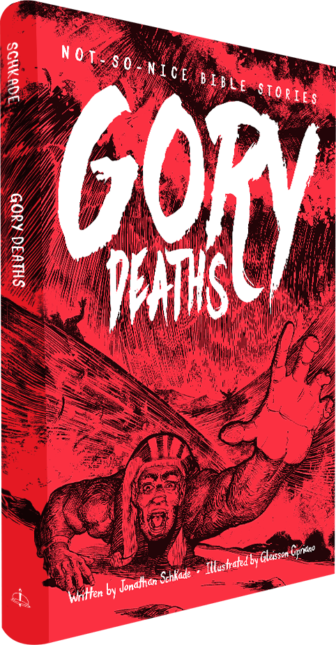 Gory Deaths - Not-So-Nice Bible Stories