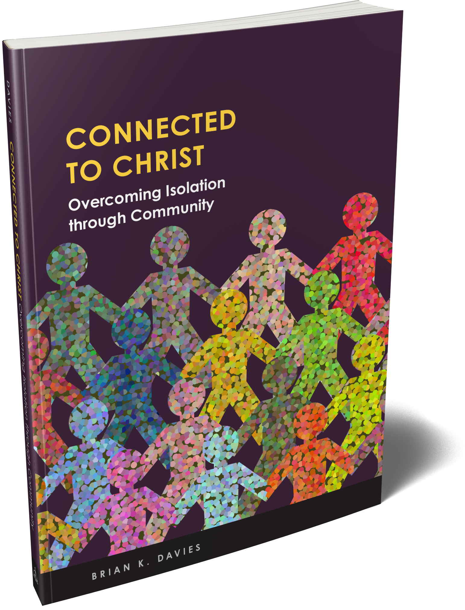 Connected to Christ: Overcoming Isolation Through Community