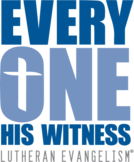 Every One His Witness Lutheran Evangelism®