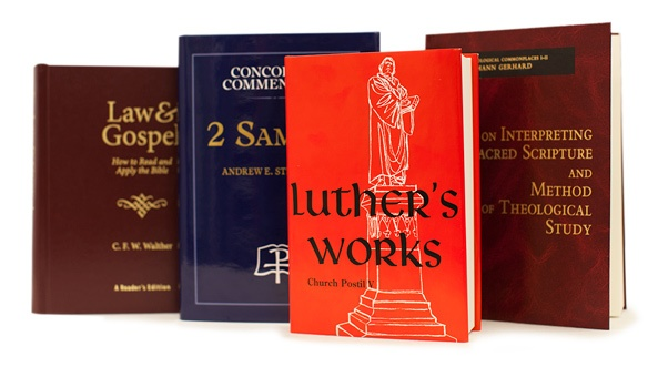 Walther, Concordia Commentary, Luther's Works, Gerhard