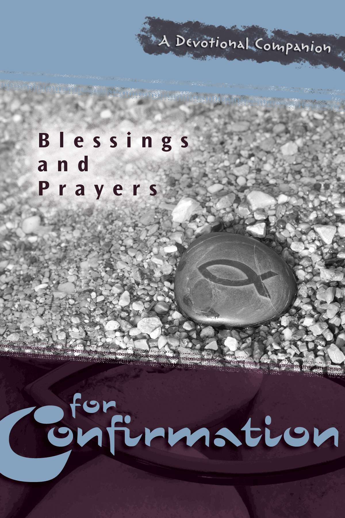 Cover for Blessings and Prayers for Confirmation