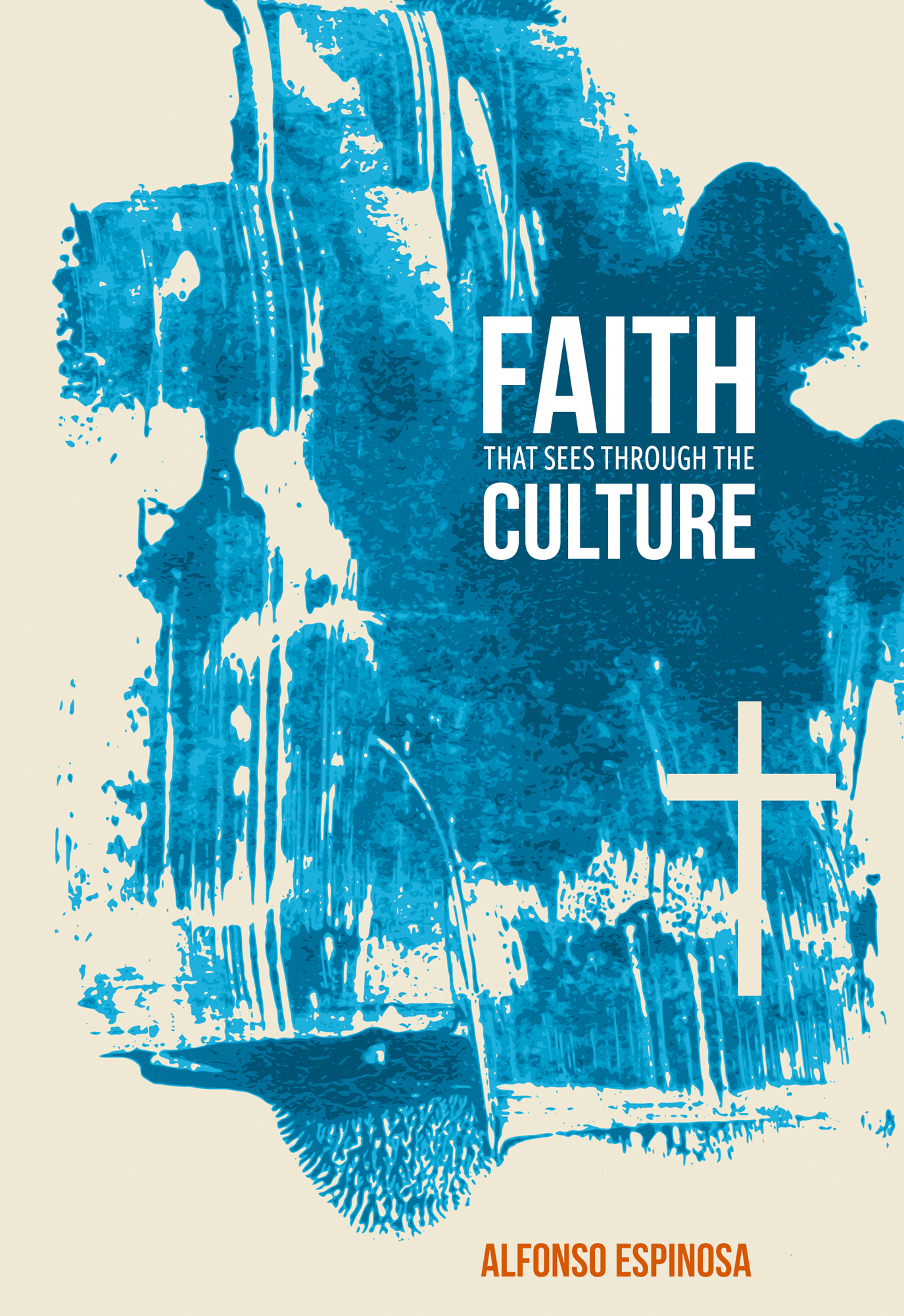 Cover for Faith That Sees through the Culture