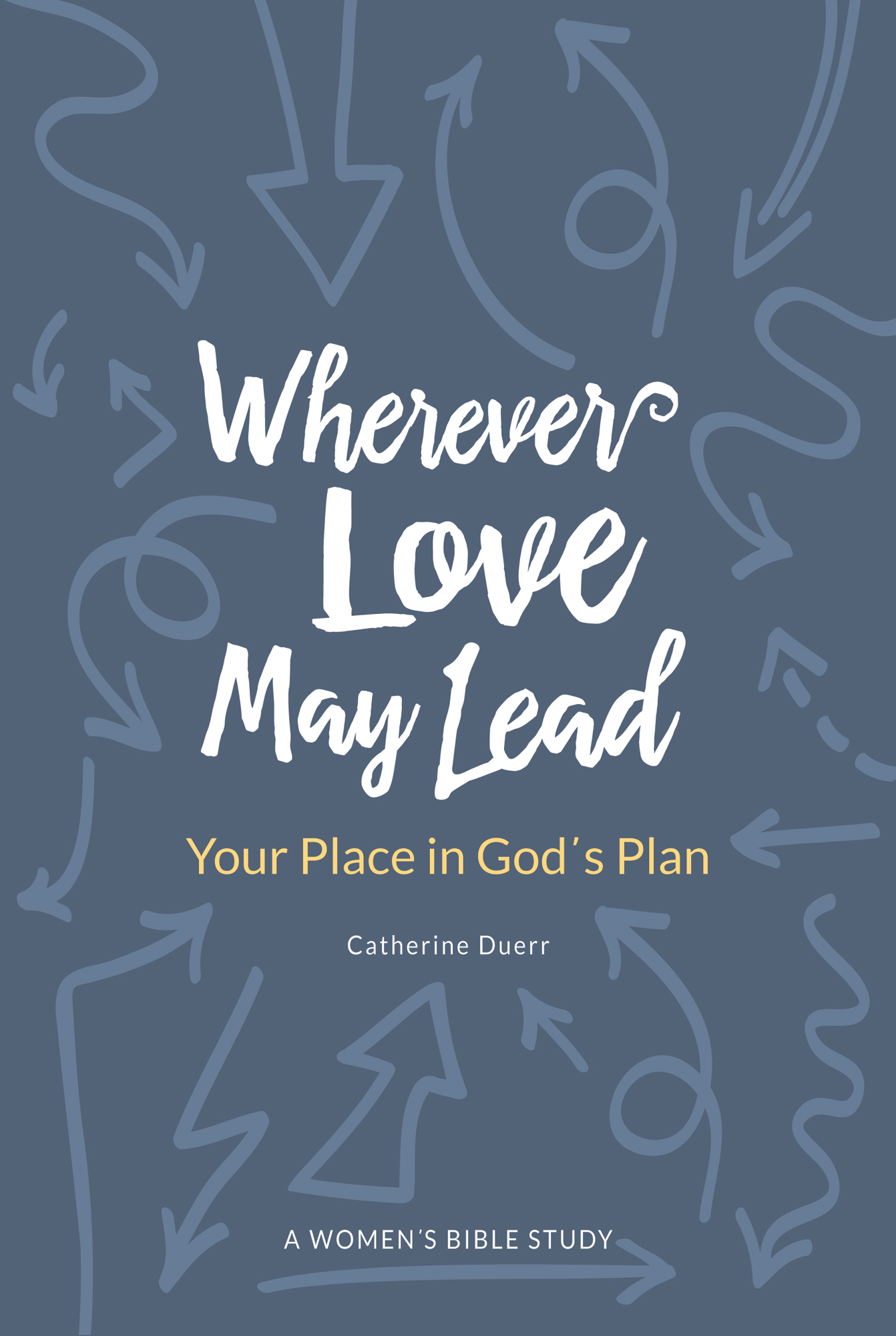 Cover for Wherever Love May Lead