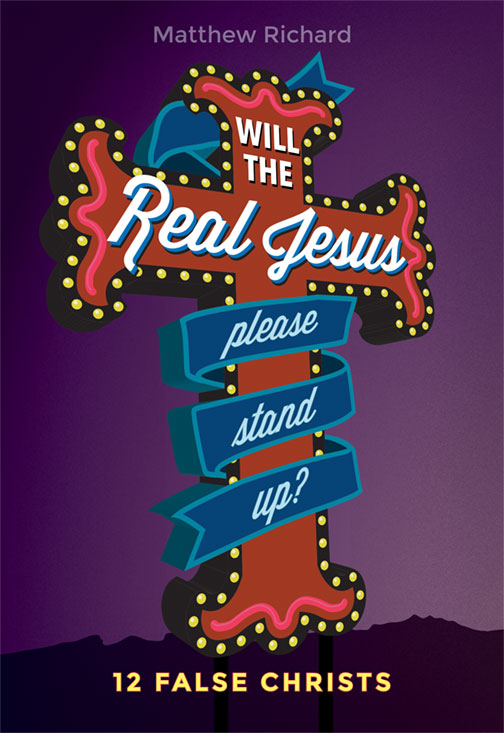 Cover for Will the Real Jesus Please Stand Up?