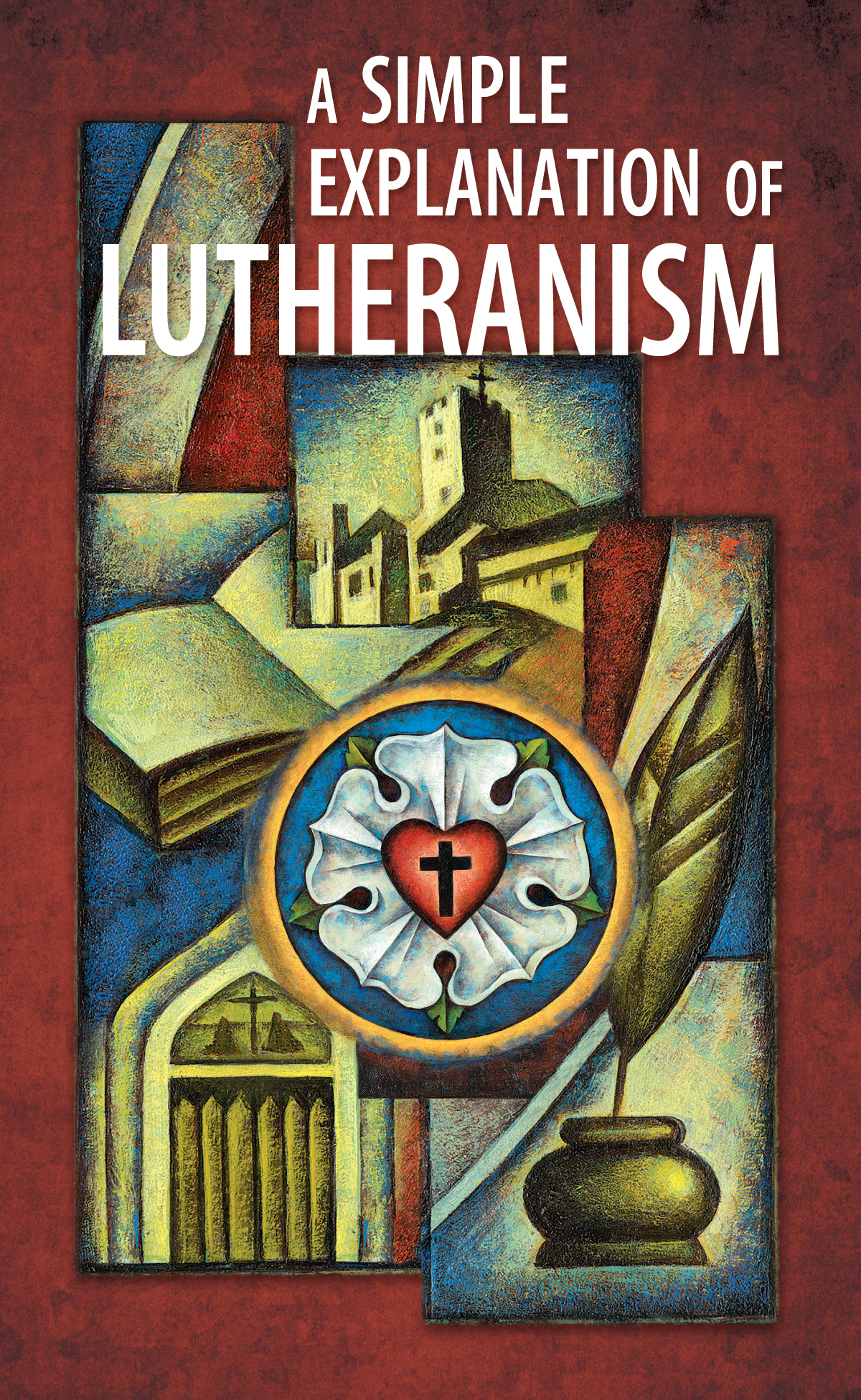 a-simple-explanation-of-lutheranism