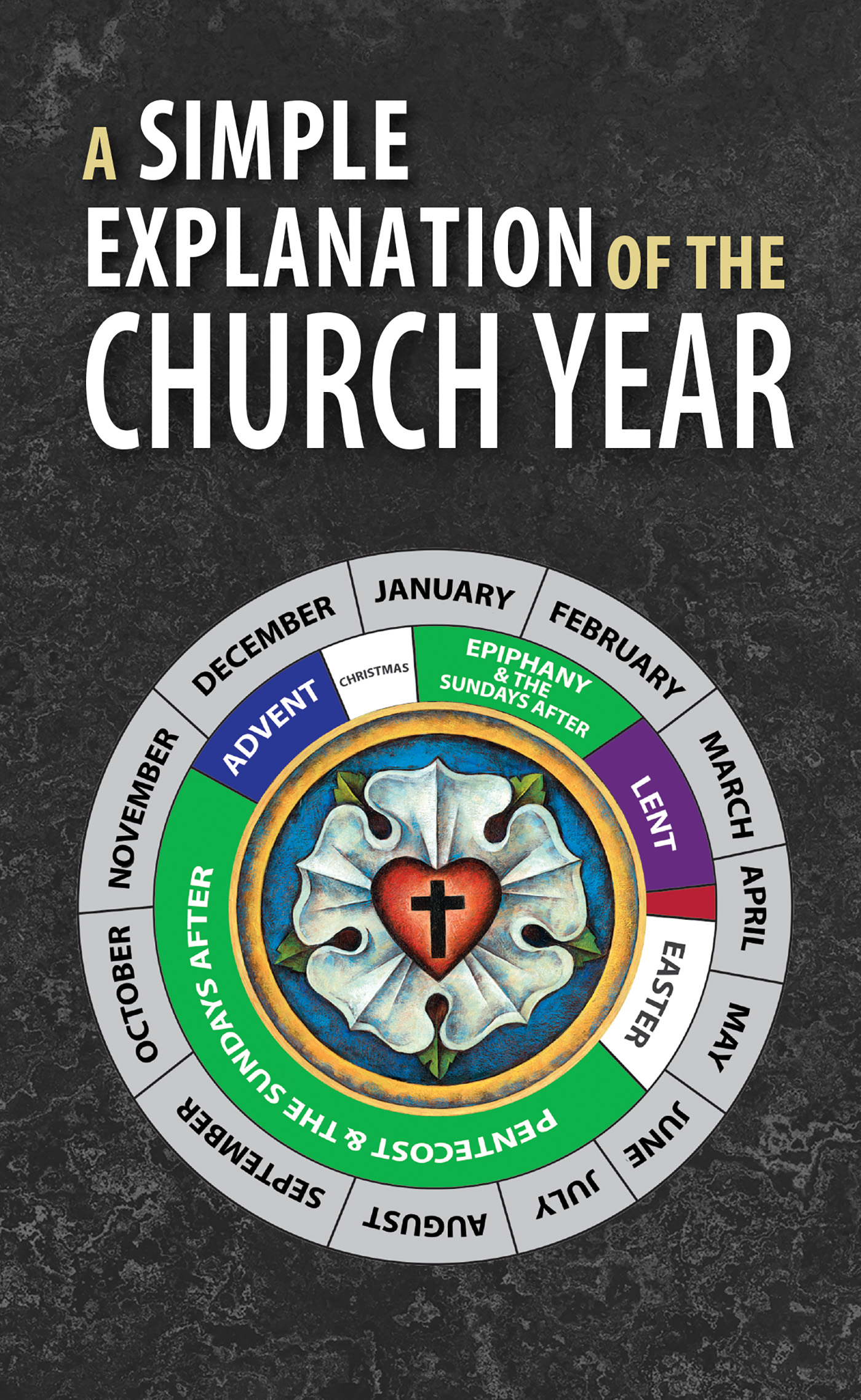 A Simple Explanation of the Church Year