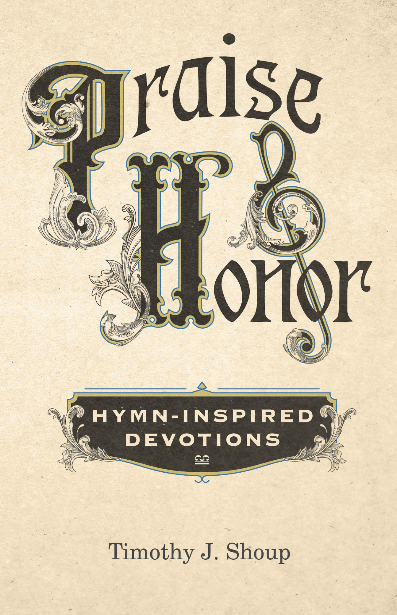 Cover for Praise and Honor