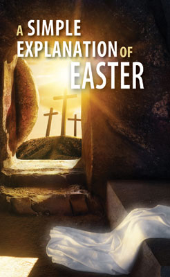 A Simple Explanation of Easter